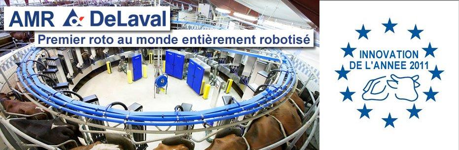 AMR DeLaval premier roto au monde entièrement robotisé