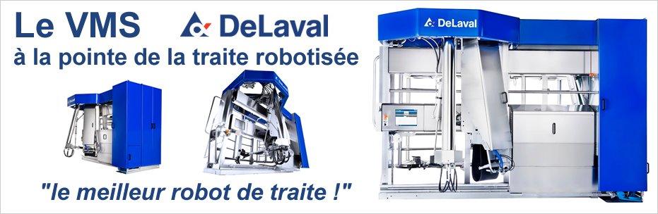 Le VMS DELAVAL le meilleur robot de traite
